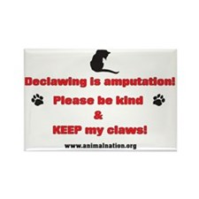 Declawing is Amputation Rectangle Magnet