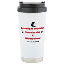 Declawing is Amputation Ceramic Travel Mug