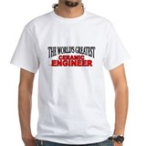 """The World's Greatest Ceramic Engineer"" Shirt"