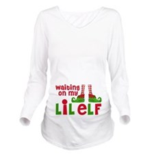 Waiting On Little Elf Long Sleeve Maternity T-Shir