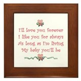 I'll love you forever Framed Tile