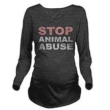 Stop Animal Abuse Long Sleeve Maternity T-Shirt