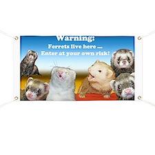 Warning Ferrets live here poster white lett Banner