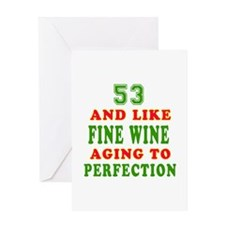 Funny 53 And Like Fine Wine Birthday Greeting Card