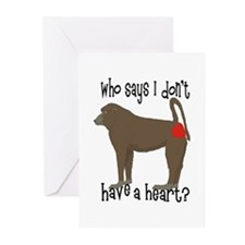 Who says I don't have a big heart? Greeting Cards