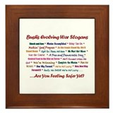 Bush War Slogans  Framed Tile