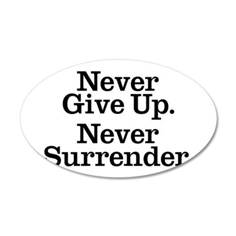 never_give_up 35x21 Oval Wall Decal