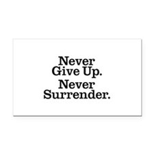never_give_up_3 Rectangle Car Magnet