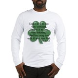 Irish Proverb Long Sleeve T-Shirt
