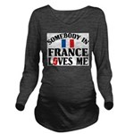 Somebody In France Long Sleeve Maternity T-Shirt