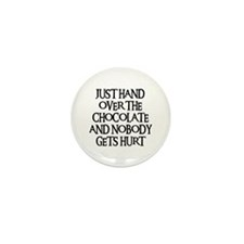 HAND OVER THE CHOCOLATE Mini Button (100 pack)