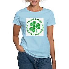 IRISH TODAY (light shirt) Women's Pink T-Shirt