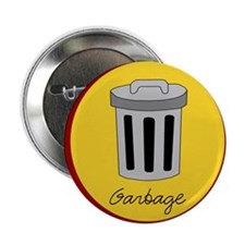 "garbage 2.25"" Button (10 pack)"