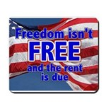 Freedom isn't Free Mousepad