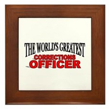 """The World's Greatest Corrections Officer"" Framed"