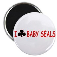 """I Club Baby Seals"" Magnet"