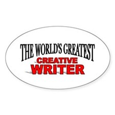 """The World's Greatest Creative Writer"" Decal"