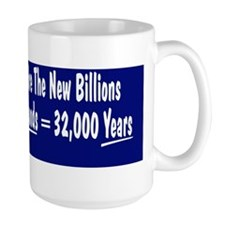 Trillions Are The New Billions Coffee Mug