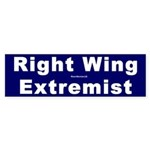 Bumper Sticker: Right Wing Extremist