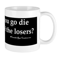 dielosers_bump Coffee Mug