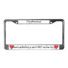 American Bulldog Love on 4 Legs License Plate Fram