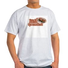Ma! The Meatloaf! Ash Grey T-Shirt