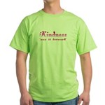 KINDNESS-pay it forward Green T-Shirt