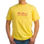 KINDNESS-pay it forward Yellow T-Shirt