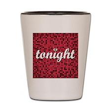 Tonight Pillow Shot Glass
