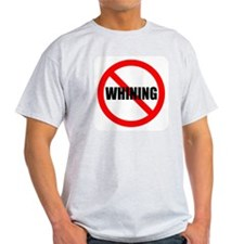 No Whining for black T-Shirt