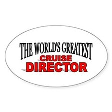 """The World's Greatest Cruise Director"" Decal"