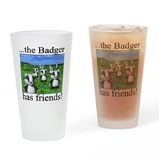2-badger has friends Drinking Glass