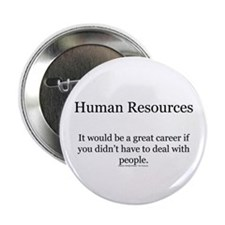 """Cool Human resources 2.25"""" Button (10 pack)"""