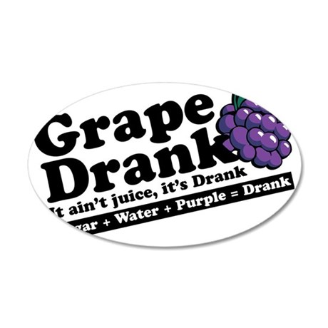 Grape Drank 35x21 Oval Wall Decal