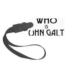 WHO IS JOHN GALT Luggage Tag