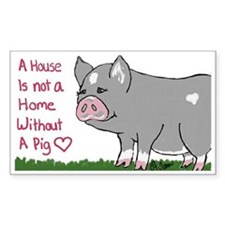 A House Is not a Home without a Pig Decal