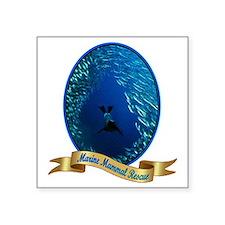 "marine mammal rescue shirt. Square Sticker 3"" x 3"""