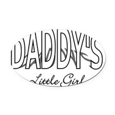 Daddys Little Girl - light Oval Car Magnet