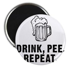 Drink Pee Repeat Magnet