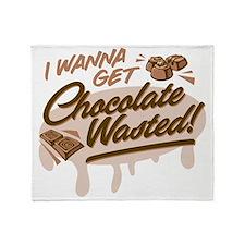 I Wanna Get Chocolate Wasted Throw Blanket