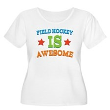 Field Hockey Is Awesome T-Shirt