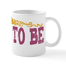 bridetobe2 Mug
