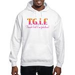 I'm Fabulous Hooded Sweatshirt