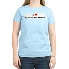 I Love BAD GIRL SPANKINGS Women's Pink T-Shirt