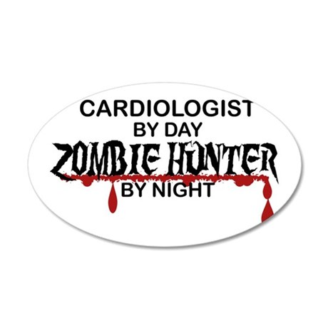 Zombie Hunter - Cardiologist 35x21 Oval Wall Decal