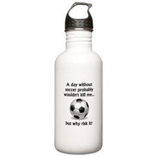 A Day Without Soccer Sports Water Bottle