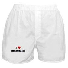 I Love meatballs Boxer Shorts