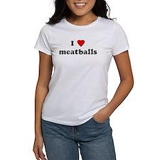 I Love meatballs Tee