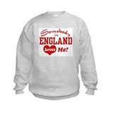 Somebody in England Loves Me Sweatshirt