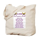 A Child is Like a Butterfly - Tote Bag
